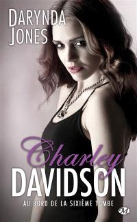 Charley Davidson. Volume 6, Au bord de la sixième tombe