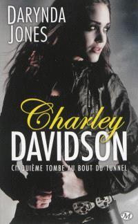 Charley Davidson. Volume 5, Cinquième tombe au bout du tunnel