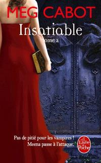 Insatiable. Volume 2