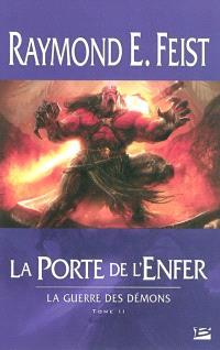 La guerre des démons. Volume 2, La porte de l'enfer
