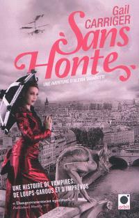 Le protectorat de l'ombrelle. Volume 3, Sans honte : une aventure d'Alexia Tarabotti
