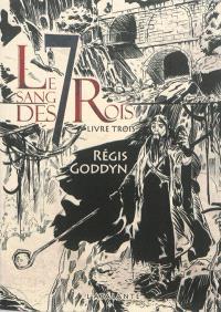 Le sang des 7 rois. Volume 3
