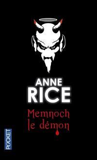 Les chroniques des vampires. Volume 5, Memnoch le démon