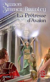 Les dames du lac. Volume 4, La prêtresse d'Avalon