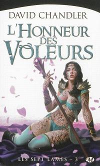 Les sept lames. Volume 3, L'honneur des voleurs