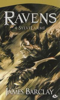 Ravens. Volume 4, SylveLarme