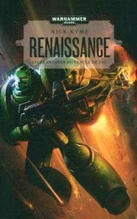 Cercle de feu. Volume 1, Renaissance