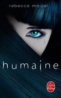 Humaine. Volume 1