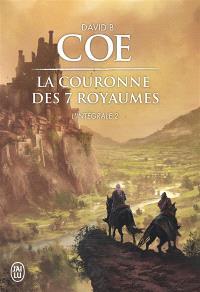 La couronne des sept royaumes : intégrale. Volume 2