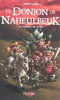 Le donjon de Naheulbeuk, Le Conseil de Suak