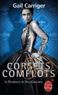 Le pensionnat de Mlle Géraldine. Volume 2, Corsets et complots
