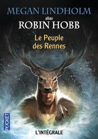 Le peuple des rennes : l'intégrale