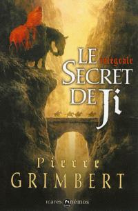 Le secret de Ji : intégrale
