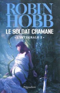 Le soldat chamane : l'intégrale. Volume 2