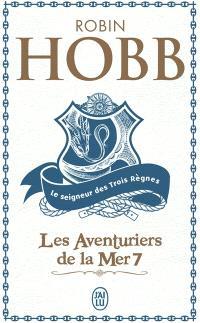 Les aventuriers de la mer. Volume 7, Le seigneur des trois règnes