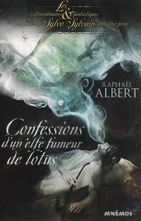 Les extraordinaires & fantastiques enquêtes de Sylvo Sylvain, détective privé, Confessions d'un elfe fumeur de lotus