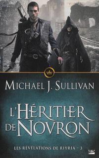 Les révélations de Riyria. Volume 3, L'héritier de Novron