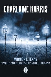 Midnight, Texas. Volume 1, Simples mortels, passez votre chemin !