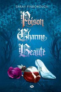 Poison, charme, beauté : l'intégrale