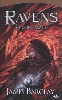 Ravens. Volume 3, OmbreMage