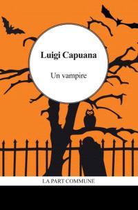 Un vampire; Suivi de Un cas de somnambulisme