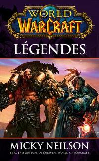 World of Warcraft, Légendes