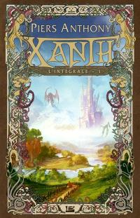 Xanth : l'intégrale. Volume 1