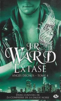 Anges déchus. Volume 4, Extase