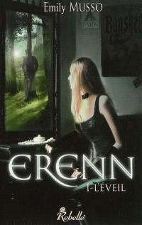 Erenn. Volume 1, L'éveil