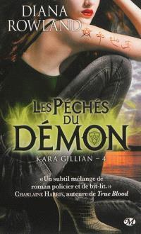 Kara Gillian. Volume 4, Les péchés du démon