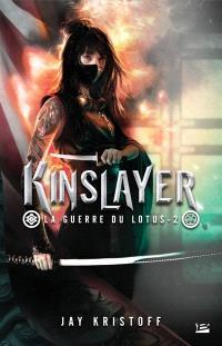 La guerre du Lotus. Volume 2, Kinslayer