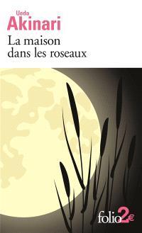 La maison dans les roseaux : et autres contes