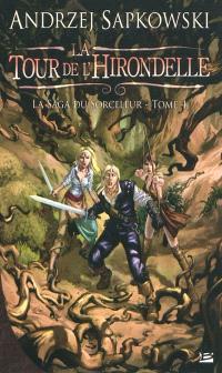La saga du sorceleur. Volume 4, La tour de l'hirondelle