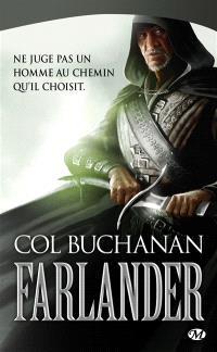Le coeur du monde, Volume 1, Farlander