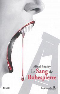 Le sang de Robespierre : texte intégral