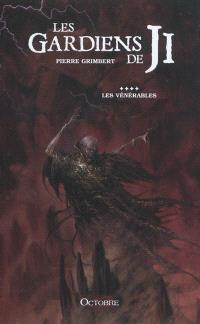 Les gardiens de Ji. Volume 4, Les vénérables