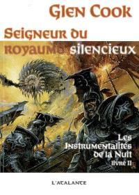 Les instrumentalités de la nuit. Volume 2, Seigneur du royaume silencieux