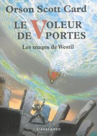 Les mages de Westil. Volume 2, Le voleur de portes