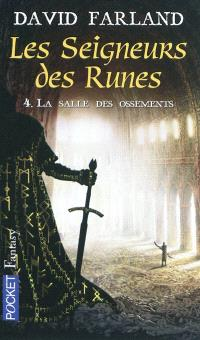 Les seigneurs des runes. Volume 4, La salle des ossements
