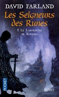 Les seigneurs des runes. Volume 7, Le labyrinthe de Rugassa