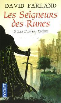 Les seigneurs des runes. Volume 5, Les fils du chêne