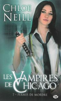 Les vampires de Chicago. Volume 7, Permis de mordre