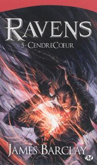 Ravens. Volume 5, CendreCoeur