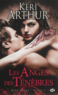 Risa Jones. Volume 1, Les anges des ténèbres