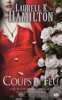 Une aventure d'Anita Blake, tueuse de vampires. Volume 19, Coups de feu