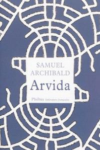 Arvida : histoires