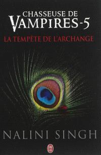 Chasseuse de vampires. Volume 5, La tempête de l'archange