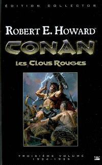 Conan. Volume 3, Les clous rouges : 1934-1935