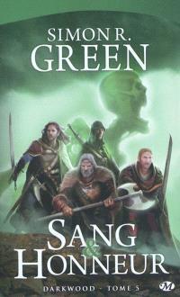 Darkwood. Volume 5, Sang et honneur