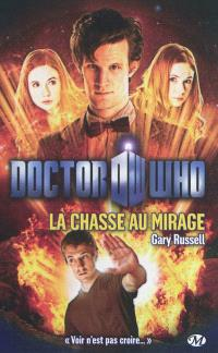 Doctor Who, La chasse au mirage